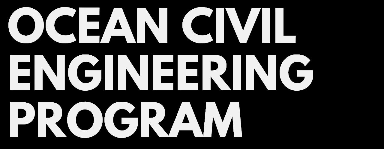 Ocean Civil Engineering Program